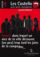 Carte blanche à Laurent Bettoni : Les Costello, une série mordante