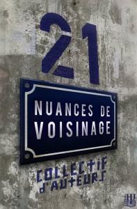 21 nuances de voisinage
