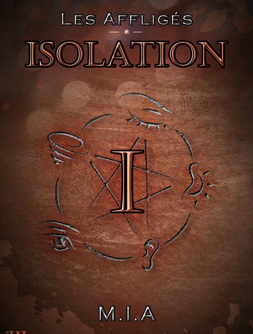 10 bonnes raisons de lire Les Affligés 1 – Isolation