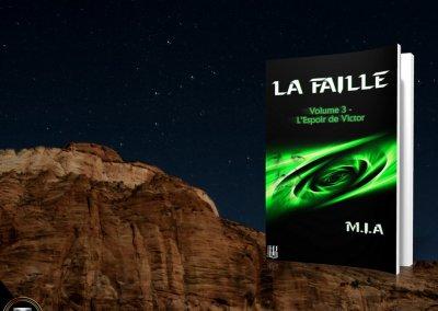 M.I.A - La Faille 3
