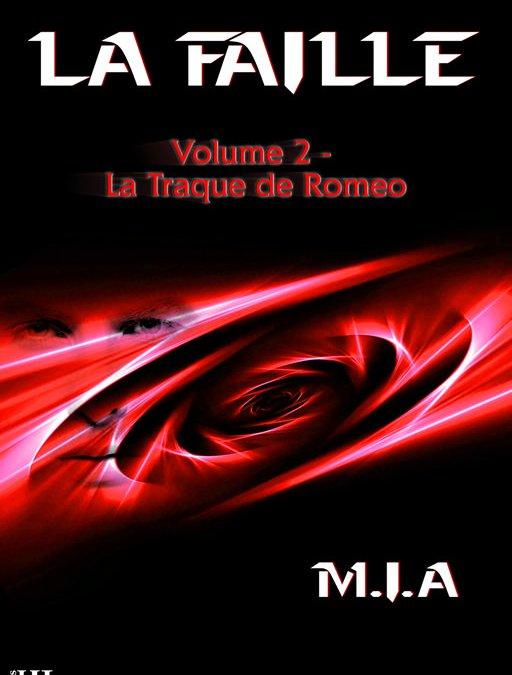 20 bonnes raisons de lire La Faille – Volume 2 : La Traque de Romeo