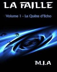 La Faille – volume 1 : disponible chez tous les distributeurs