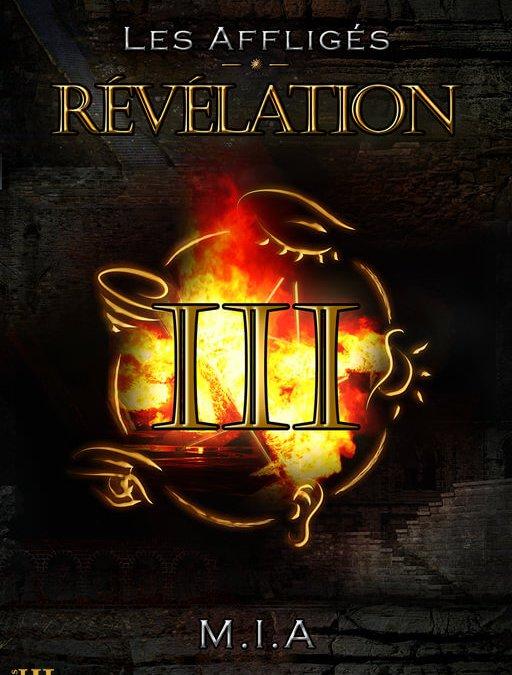 Sortie de «Les Affligés – Volume 3 : Révélation»