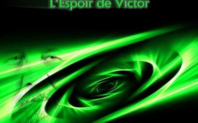 De quoi parle La Faille – Volume 3 – L'espoir de Victor ?