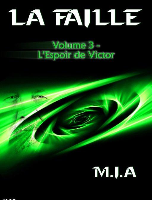 15 bonnes raisons de lire La Faille – Volume 3 – L'espoir de Victor